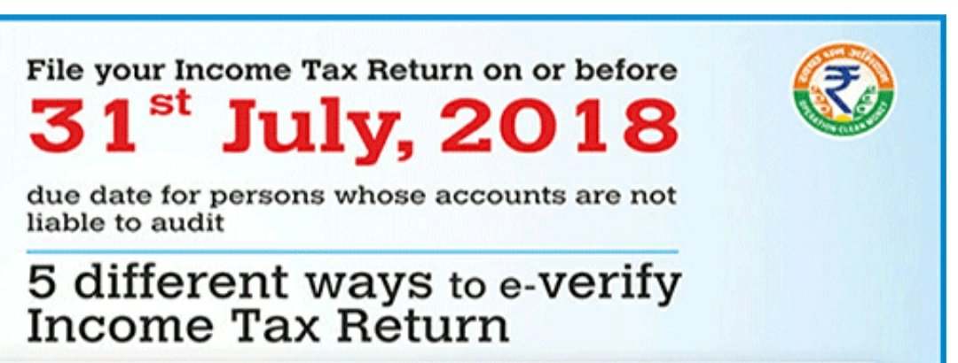 Due Dates For Filing Income Tax Returns Itr For Fy 2017 18 Ay